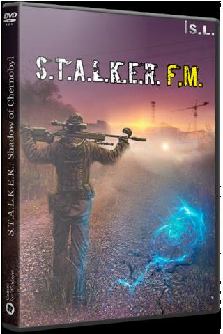 Сталкер F.M. (2020) PC | RePack от SEREGA-LUS