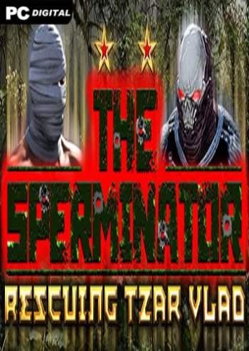 The Sperminator: Rescuing Tzar Vlad