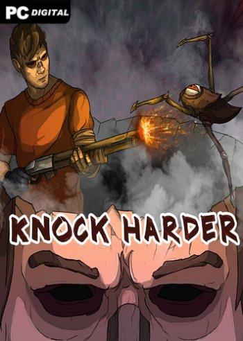 Knock Harder